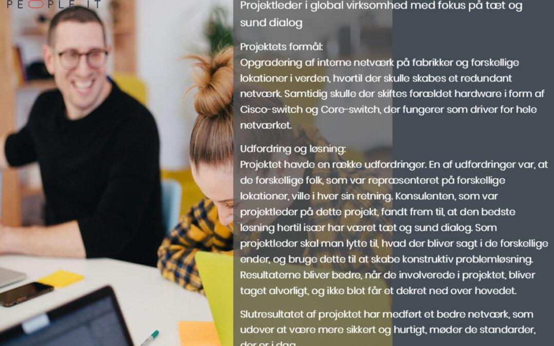 Projektledelse i global virksomhed med fokus på tæt og sund dialog