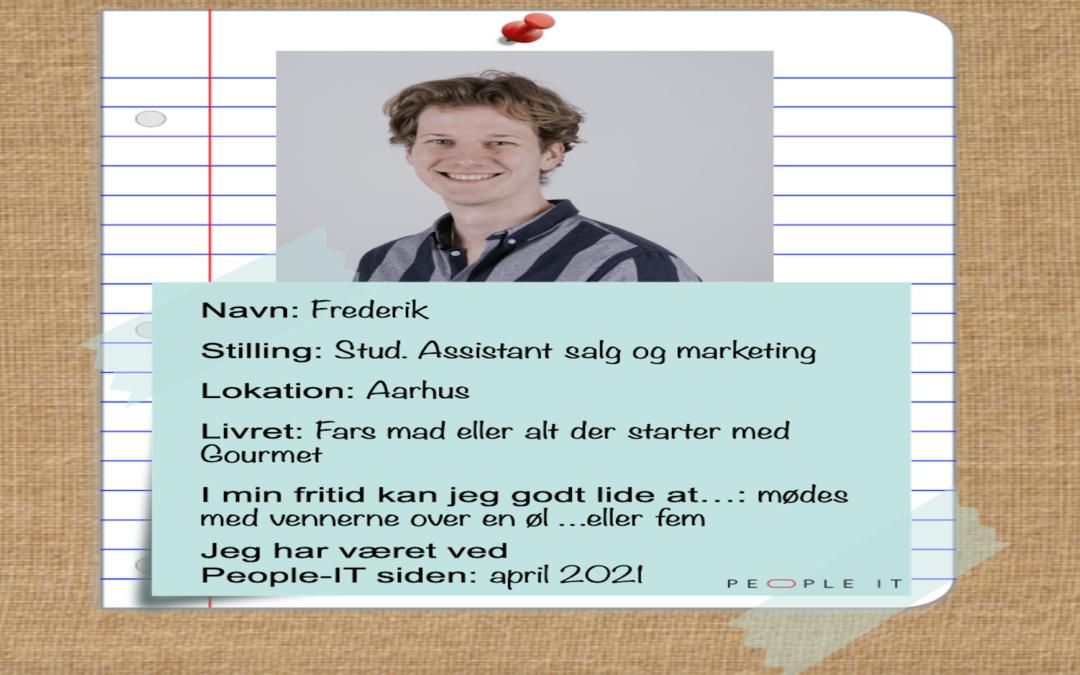 Mød en medarbejder – Frederik